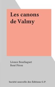 Léonce Bourliaguet et René Péron - Les canons de Valmy.