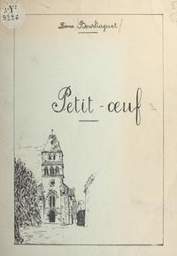 Léonce Bourliaguet - Petit-œuf.