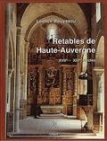 Léonce Bouyssou - Retables de Haute-Auvergne.