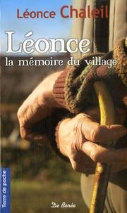 Goodtastepolice.fr Léonce, la mémoire du village Image