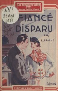 Léonce-Germaine Prache - Le fiancé disparu.
