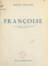Léonce Peillard et André Hofer - Françoise - Roman maritime.