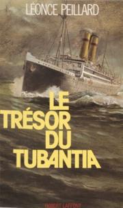 """Léonce Peillard - Le Trésor du """"Tubantia""""."""