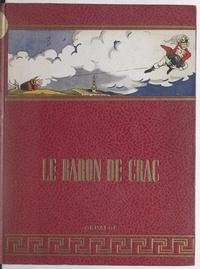 Léonce Peillard et Ivane Marchegay - Les aventures du Baron de Crac.