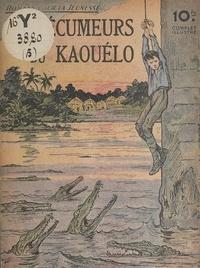 Léonce Prache - Les écumeurs du Kaouélo.