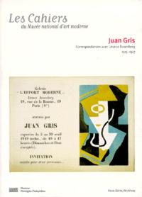 Léonce Rosenberg et Juan Gris - .