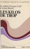 Léone Berard et Albert-François Creff - Les kilos de trop.