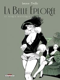 Leone Frollo - Belle Éplorée et autres histoires.