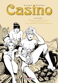 Leone Frollo - Casino Tome 1 : Dans la maison close; Le train bleu; La dernière vierge de Paris.