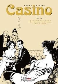 Leone Frollo et Rubino Ventura - Casino Tome 4 : Le coeur d'une mère ; Une chatte pour le roi ; Cri d'amour.