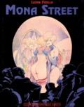 Leone Frollo - Mona Street volume 1 - L'Arrivée de Mona.