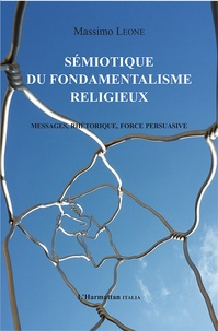 Histoiresdenlire.be Sémiotique du fondamentalisme religieux - Messages, rhétorique, force persuasive Image
