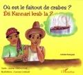 Léone Ventadour et Conrad Caesar - Où est le faitout de crabes ? - Edition bilingue créole-français.
