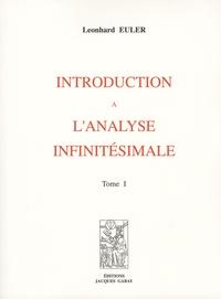 Leonhard Euler - Introduction à l'analyse infinitésimale en 2 tomes.
