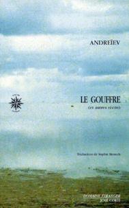 Léonid Andreïev - Récits complets Tome 1 : Le gouffre - Et autres récits.
