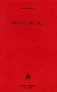 Léonid Andreïev - Vers les étoiles - Drame en quatre actes.