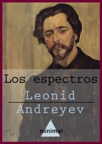 Leonid Andreyev - Los espectros.