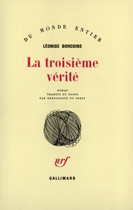 Léonid Borodine - La troisième vérité.