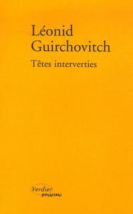 Leonid Guirchovitch - Têtes interverties.