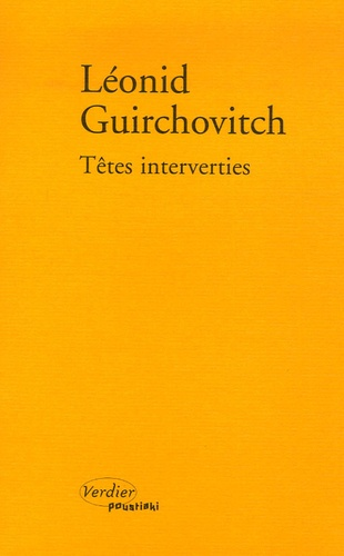 Leonid Guirchovitch - Têtes interverties.