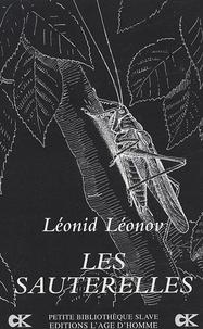 Leonid Leonov - Les sauterelles.