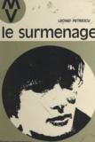 Leonid Petrescu et Bernadette Delarge - Le surmenage.