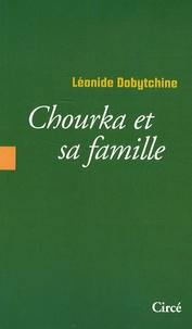 Léonide Dobytchine - Chourka et sa famille.