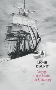 Léonie Aunet - Voyage d'une femme au Spitzberg.