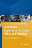 Leonie Sandercock et Giovanni Attili - Multimedia for Urban Planning - An Exploration of the Next Frontier.
