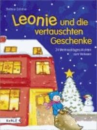 Leonie und die vertauschten Geschenke - 24 Weihnachtsgeschichten zum Vorlesen.