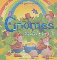 Leonie Worthington et Eglantine Thorne - Gnomes guillerets.
