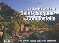 Léonnard Leroux et Anthony Serex - Le chemin d'Arles vers Saint-Jacques-de-Compostelle.