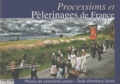 Léonnard Leroux et Anthony Serex - Processions et pèlerinages de France.