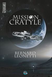 Leonneti Bernard - Mission Cratyle.