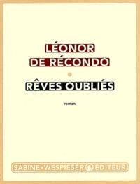 Téléchargez des livres électroniques gratuits pour Kindle depuis amazon Rêves oubliés (Litterature Francaise) 9782848051079