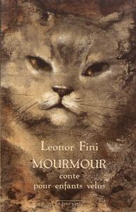 Leonor Fini - Mourmour - Conte pour enfants velus.