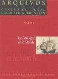 Leonor Freire Costa et Rita Costa Gomes - Le Portugal et le Monde - Lectures de l'oeuvre de Victorino Magalhães Godinho.