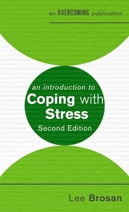Leonora Brosan - An Introduction to Coping with Stress, 2nd Edition.