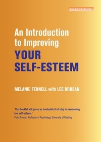 Leonora Brosan et Melanie Fennell - An Introduction to Improving Your Self-Esteem.