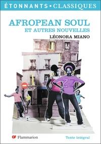 Léonora Miano - Afropean Soul - Et autres nouvelles.