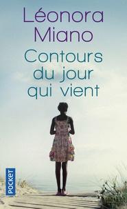 Léonora Miano - Contours du jour qui vient.