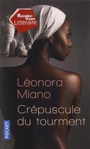 Léonora Miano - Crépuscule du tourment Tome 1 : Melancholy.