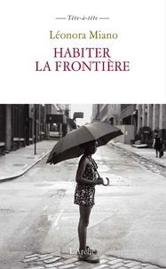 Léonora Miano - Habiter la frontière.