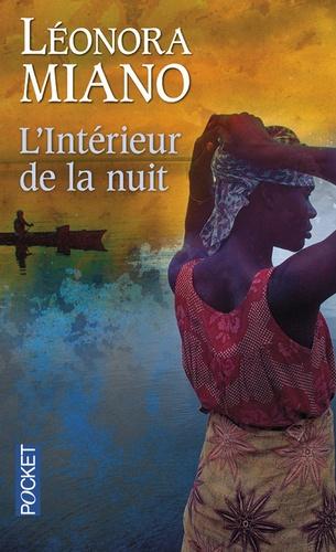 Léonora Miano - L'intérieur de la nuit.