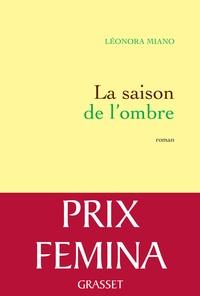 Leonora Miano - La saison de l'ombre - Roman.