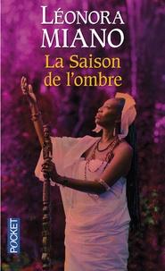 Léonora Miano - La saison de l'ombre.