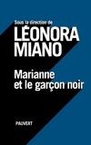 Léonora Miano - Marianne et le garçon noir.