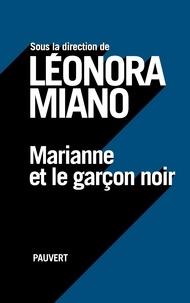 Leonora Miano - Marianne et le garçon noir.