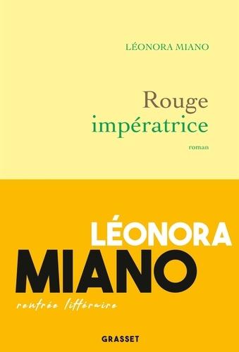 Rouge impératrice. roman