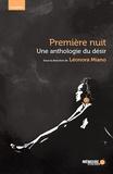 Léonora Miano et Alfred Alexandre - Une anthologie du désir. Première nuit..